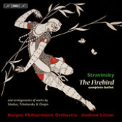Andrew Litton: Stravinsky: The Firebird