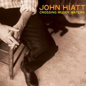 John Hiatt: Crossing Muddy Waters