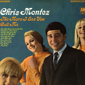 Chris Montez: the more i see you