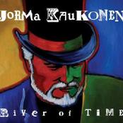 Jorma Kaukonen: River Of Time