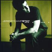 Jeremy Camp: Stay