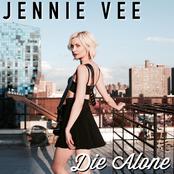 Jennie Vee: Die Alone