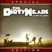 The Dirty Heads: Any Port in a Storm (Special Edition)