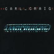 Carl Craig: Landcruising