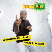 Jimmie J.J. Walker: Dy-No-Mite