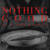 Nothing Good (feat. G-Eazy and Juicy J) - Single