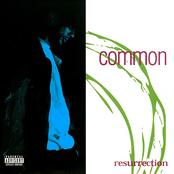 Common: Resurrection