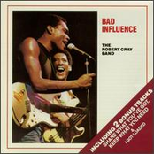 Robert Cray Band: Bad Influence