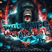 Protohype: Hear No Evil