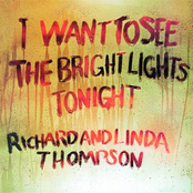 Richard Thompson: I Want To See The Bright Lights Tonight