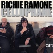 Richie Ramone: Cellophane