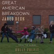 Jared Deck: Great American Breakdown