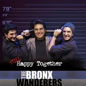 The Bronx Wanderers: Still Happy Together