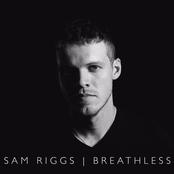 Sam Riggs: Breathless