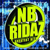 NB Ridaz: Greatest Hits (Greatest Hits)