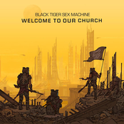 Black Tiger Sex Machine: Welcome To Our Church