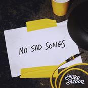Niko Moon: NO SAD SONGS
