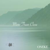 More than Close
