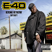 E-40: Revenue Retrievin': Day Shift