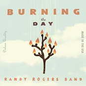 Randy Rogers Band: Burning The Day