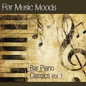 Bar Music Moods - Bar Piano Classics Vol. 1