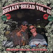 South Side Smoke Shop Presents Brakin Bread Volume II