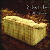 Ethan Tucker: Lost Between