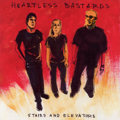Heartless Bastards: Stairs and Elevators