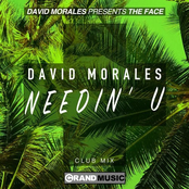 David Morales: Needin' U (Club Mix)