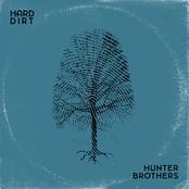 Hunter Brothers: Hard Dirt