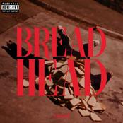 Bread Head - Single