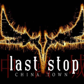 last stop china town