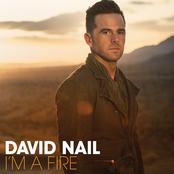 David Nail: I'm A Fire