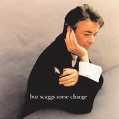 Boz Scaggs: Some Change