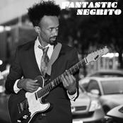 Fantastic Negrito: Fantastic Negrito - EP