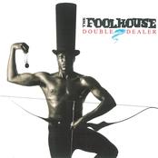 Fool House: Double Dealer