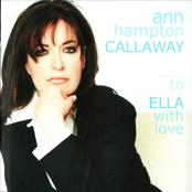 Ann Hampton Callaway: To Ella With Love