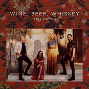 Wine, Beer, Whiskey (Radio Edit)