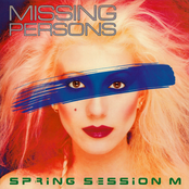 Missing Persons: Spring Session M.