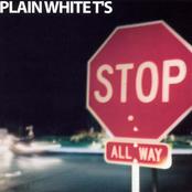Plain White Ts: Stop