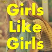 Girls Like Girls - Single