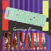 Cubanismo!: Greetings From Havana