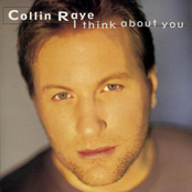 Collin Raye: I Think About You