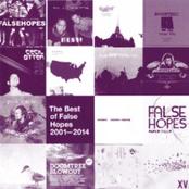 The Best of False Hopes 2001-2014