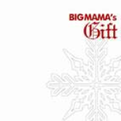 Big Mama's Gift