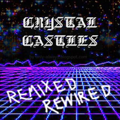 Crystal Castles Remixed