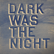 Kronos Quartet: Dark Was The Night