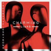 Charming Liars: Thought, Flesh and Bone
