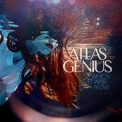 Atlas Genius: When It Was Now (Deluxe Version)