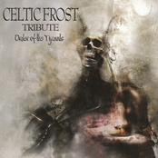 Celtic Frost Tribute - Order of the Tyrants